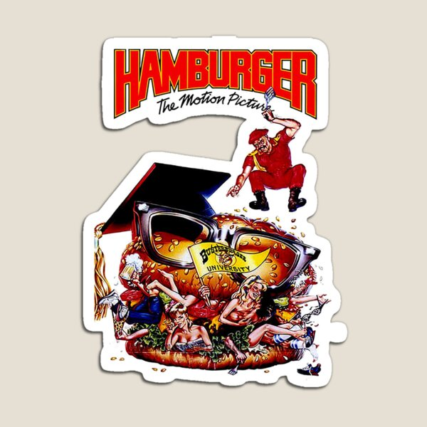 Hamburger the motion picture Magnet