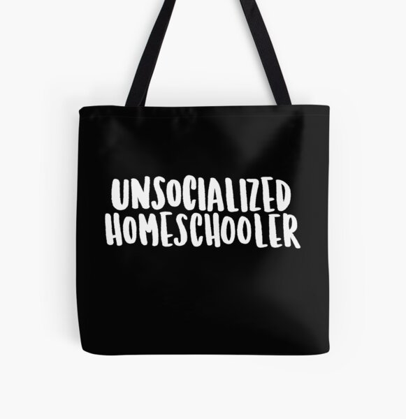 Unsocialized homeschooler All Over Print Tote Bag