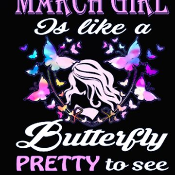 MARCH GIRL IS LIKE A BUTTERFLY by Thanada