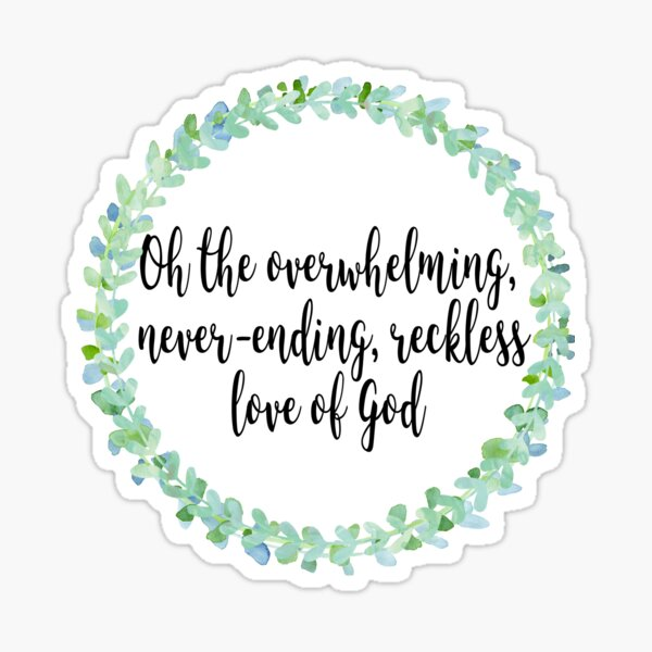 reckless love Sticker