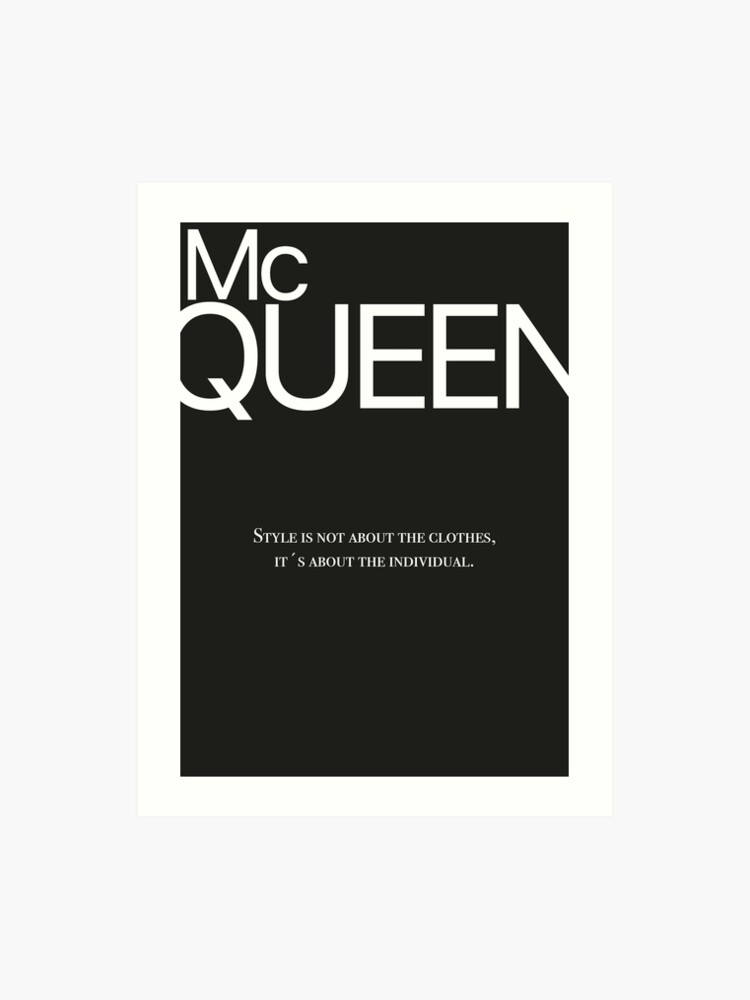 50e43550a Alexander McQueen Quote - Style is not about the clothes, it's about the  individual.