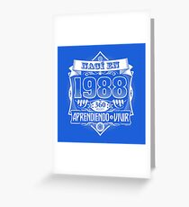 I was born in 1988 Greeting Card