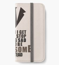Barney Stinson Quote  iPhone Wallet/Case/Skin
