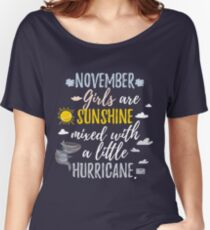 NOVEMBER Girls Sunshine and Hurricane Birth Month Women's Relaxed Fit T-Shirt