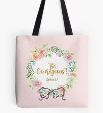 """Be Courageous""! Design no. 3 Tote Bag"