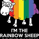 I'm The Rainbow Sheep Of The Family by wantneedlove