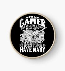 Dota 2 Shirts: I am a (DOTA) gamer. Not because I don't have a life, but because I choose to have many! Clock