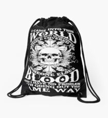 I Came Into This World Kicking And Screaming Quote T-Shirt Drawstring Bag