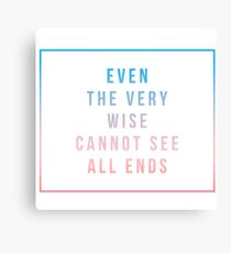 even the very wise Canvas Print