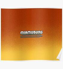 Miamisburg, Ohio   Retro Stripes Poster