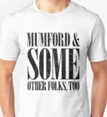 Mumford And Some Other Folks, Too (Mumford & Sons parody) BLACK Unisex T-Shirt