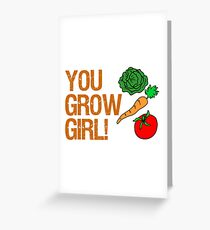 You Grow Girl Featuring Cartoon Vegetables Greeting Card
