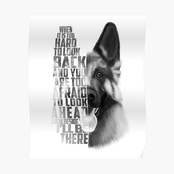 German Shepherd Quote, German Shepherd Text, German Shepherd Black and white Poster