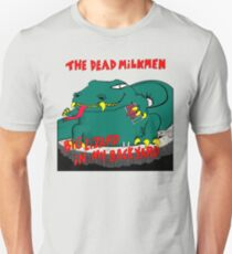 Dead Milkmen Big Lizard in My Backyard Unisex T-Shirt