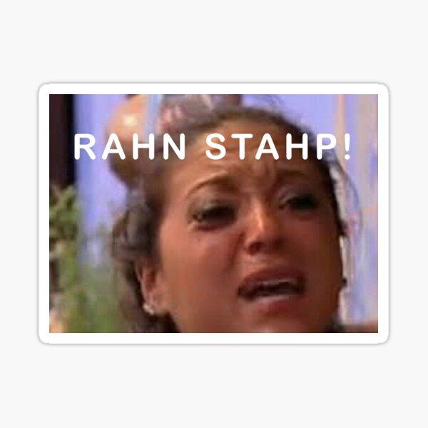 Rahn Stahp! Sticker