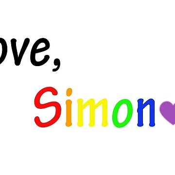 Love Simon Rainbow Apparel (Simon vs. the homosapiens agenda) by booksfoodfandom