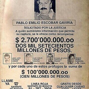 Pablo Escobar Wanted Original  by prodesigner2