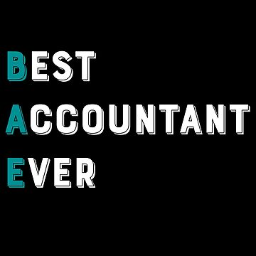 BAE Best Accountant Ever by Dmurr