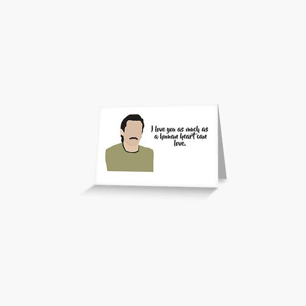 I love you ... Greeting Card