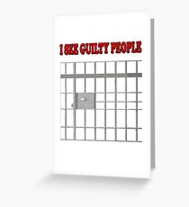 I See Guilty People Funny Corrections Officer Jail Prison Greeting Card