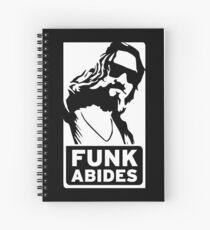 FUNK ABIDES Spiral Notebook
