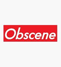 Obscene Photographic Print