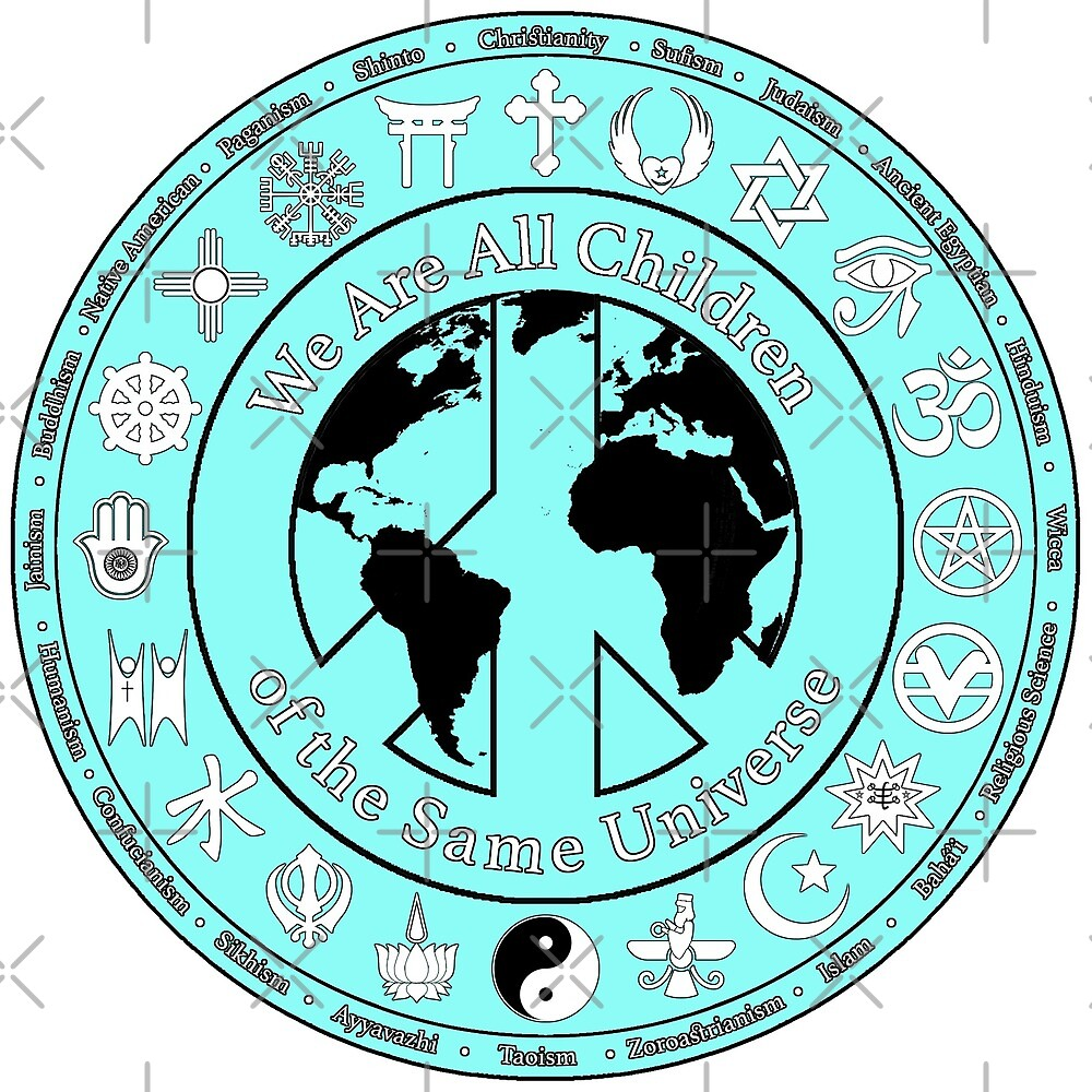 We Are All Children Of The Same Universe World Religions Symbols