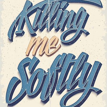 Killing me Softly Vintage Hip-Hop Style by mrgraphilip