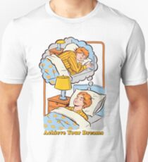 Erreiche deine Träume Unisex T-Shirt