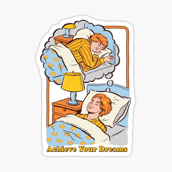 Achieve Your Dreams Sticker