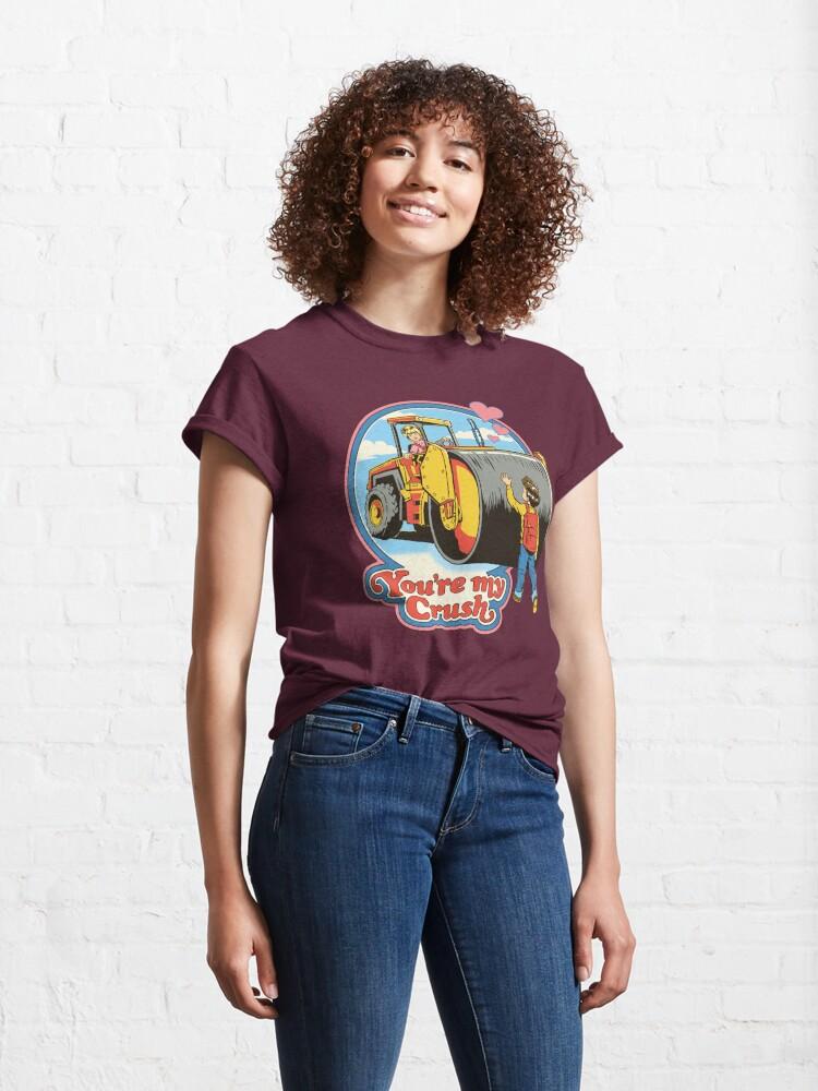 Alternate view of You're My Crush Classic T-Shirt