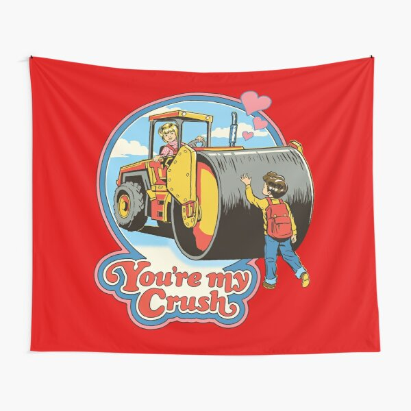 You're My Crush Tapestry