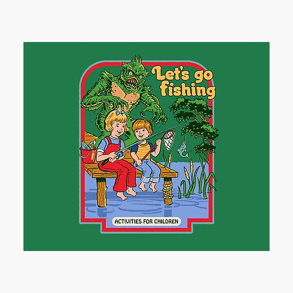 Let's Go Fishing Photographic Print