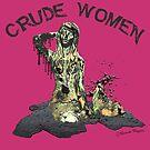 Crude Women Sticker (Pink) by DILLIGAF