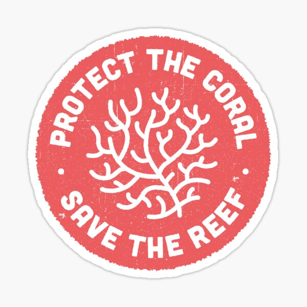 Protect the Coral, Save the Reef. Red Icon.  Sticker