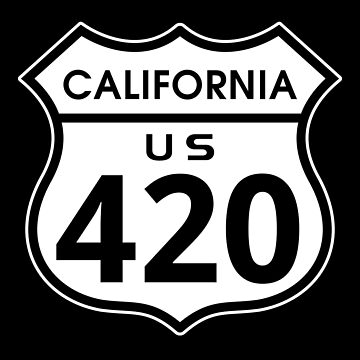 California 420 Day US Highway Sign by sumwoman