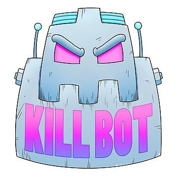 Kill Bot by Rennis05