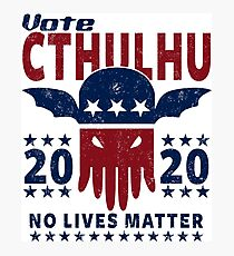 VOTE CTHULHU 2020 - CTHULHU AND LOVECRAFT Photographic Print