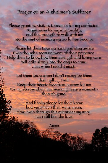 Quot Prayer Of An Alzheimer S Sufferer Quot Posters By Bonnie T