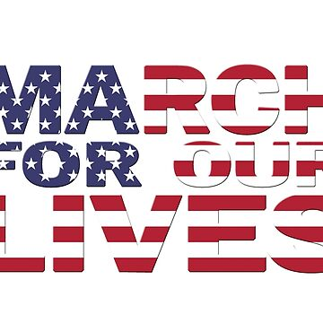 March For Our Lives by BillyBoomstick