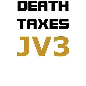 Death Taxes JV3  by DubyaP