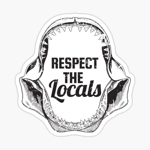Respect The Locals Shark Jaw Vintage Distressed Style Shark  Sticker