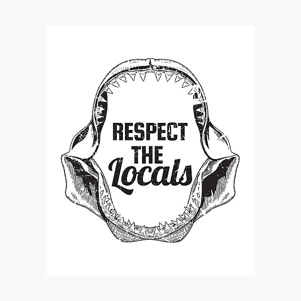 Respect The Locals Shark Jaw Vintage Distressed Style Shark  Photographic Print