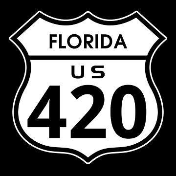Florida 420 Day US Highway Sign by sumwoman