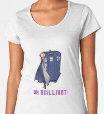 Doctor Who - Jodie Whittaker's 13th DOctore - Oh Brilliant! Women's Premium T-Shirt