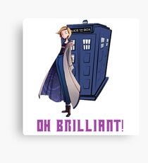 Doctor Who - Jodie Whittaker's 13th DOctore - Oh Brilliant! Canvas Print