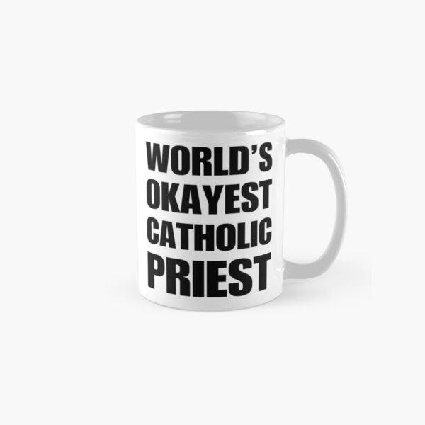 Funny World's Okayest Catholic Priest Gifts For Priests Coffee Mugs Classic Mug