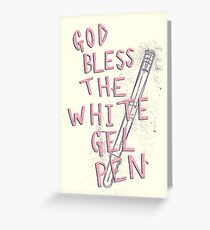 The White Gel Pen Greeting Card
