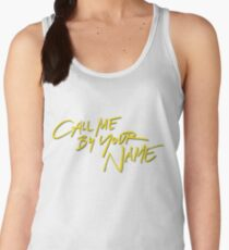 Call me by your name Women's Tank Top