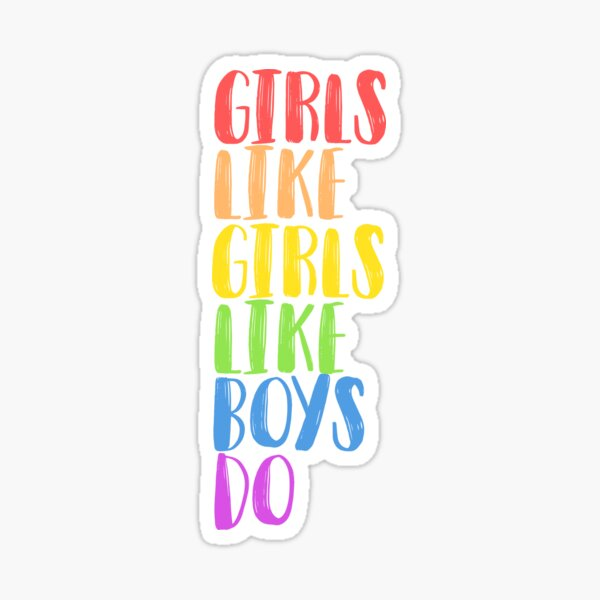 Girls Like Girls Sticker